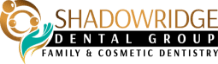 Shadowridge Dental Group Family and Cosmetic Dentistry